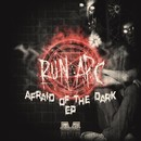 Afraid Of The Dark EP/Run APC