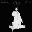 NOVEMBER GIRL/CARMEN MCRAE & THE KENNY CLARKE - FRANCY BOLAND BIG BAND