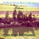 J-Ballads Music Box Collection 光Hikaru/Kyoto Music Box Ensemble