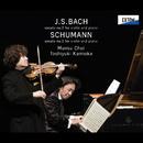 バッハ:ヴァイオリンとピアノのためのソナタ 第 3番、シューマン:ヴァイオリンとピアノのためのソナタ 第 2番/崔 文洙/上岡 敏之