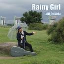 Rainy Girl/MITSUNORI