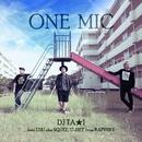 ONE MIC (feat. USU, U-HEY)/DJ TA★1