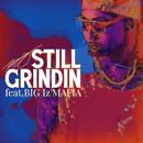 Still grindin feat. BIG I'z MAFIA/MO