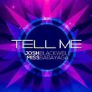 TELL ME/Miss Babayaga DJ