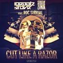 Cut Like a Razor/Drbblz