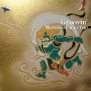 Groovin'/Massimo Farao' Trio