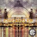 Chicago EP/AcidFlowerzz