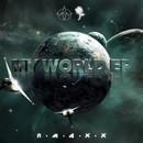 My World EP/RMAXX