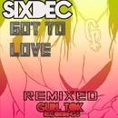 Got To Love Remixes/SixDec