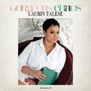 Gorgeous Chaos/LAURIN TALESE