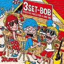 3FLAVOR/3SET-BOB
