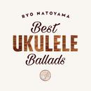 Best Ukulele Ballads/名渡山遼