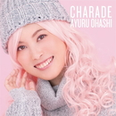 CHARADE(Type-A)/大橋歩夕