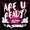 ARE U READY? (feat. SLOTH)/DJ AYUMU