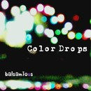 Color Drops feat.Chika/balsamicos