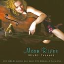 Moon River/Nicki Parrott