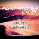Sandstorm 2k15/Marc Reason