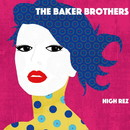 High Rez/THE BAKER BROTHERS
