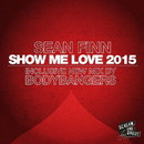 Show Me Love 2015/Sean Finn