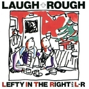 LAUGH + ROUGH (Remastered 2017) (PCM 96kHz/24bit)/L⇔R
