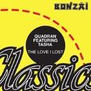 The Love I Lost/Quadran
