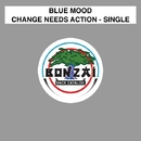 Change Needs Action (Array)/Blue Mood