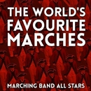 The World's Favourite Marches/Marching Band All Stars