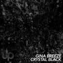 Crystal Black EP (Array)/Gina Breeze