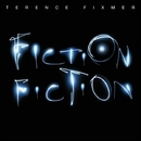 Fiction Fiction/Terence Fixmer