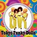 Tokyo Funky Dolls/Tokyo Funky Dolls