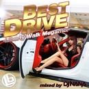 BEST DRIVE DELUXE -Liberty Walk Megamix-/DJ NANA