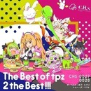 The Best of tpz 2 the BEST!!!/t+pazolite