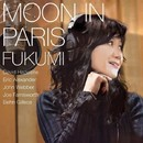 Moon In Paris/FUKUMI