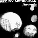RIDE MY MOTORCYCLE/Sister Paul
