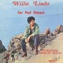 Far And Distant/Willie Lindo