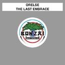 The Last Embrace/Orelse