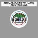 Open Your Mind/Ken Ya