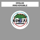Irreversible/Orelse