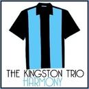 Harmony/The Kingston Trio