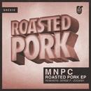 Roasted Pork/MNPC & Serge P & Zooash
