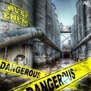 Dangerous EP/OverEnemy & Rado