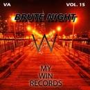Brute Night, Vol. 15/Enli5/Endrudark/Diogene/Psycon/RAV