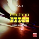 Techno Boost, Vol. 2 (Clubbing Base Anthems)/Giuliano Rodrigues & Andy Pitch & Unhappiness & J. OSCIUA & Roby M Rage & Dynamic David & Denny Kay & Pulse Plant & Richard Ulh & Andrea Palaia & Peter Foxs & Andrey Kostyr & Jonathan Gibson