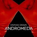 Andromeda - Single/Stephan Crown
