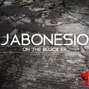 On The Block/Jabonesio