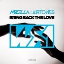 Bring Back The Love/Molella