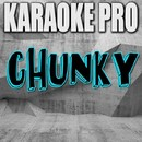 Chunky (Originally Performed by Format:B) [Instrumental Version]/Karaoke Pro