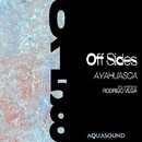 Ayahuasca/Off Sides