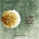 Sucre/Axe Free