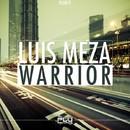 Warrior/Luis Meza